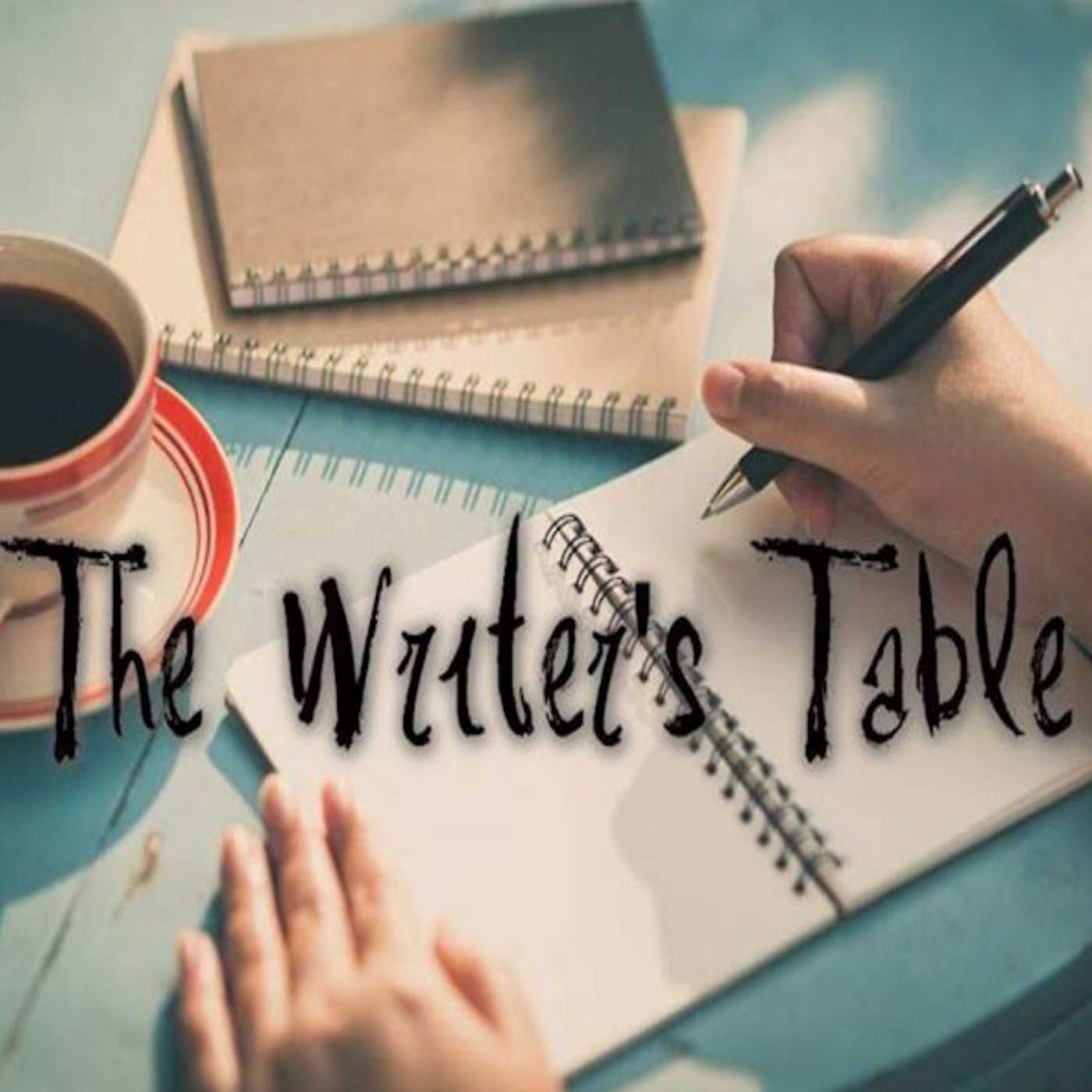 The Writer's Table: Episode 25