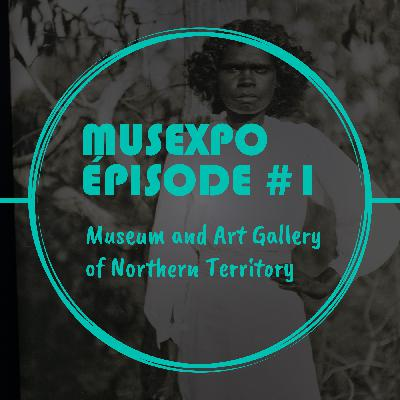 CT_Musexpo #1 : Museum and Art Gallery of Northern Territory
