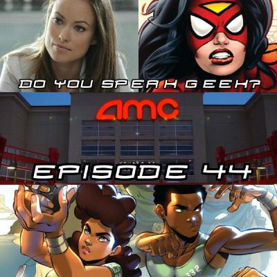 Episode 44 (AMC Theaters, The Eternals, Ben Affleck, Spider-Woman, Tuskegee Heirs and more)