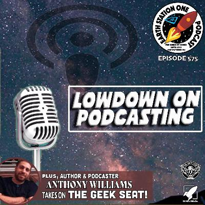 The Earth Station One Podcast - Lowdown on Podcasting