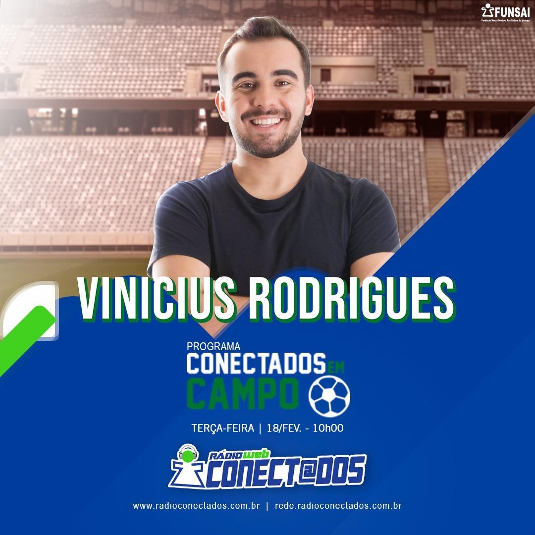 Conectados Em Campo com Vinicius Rodrigues 18-02-20