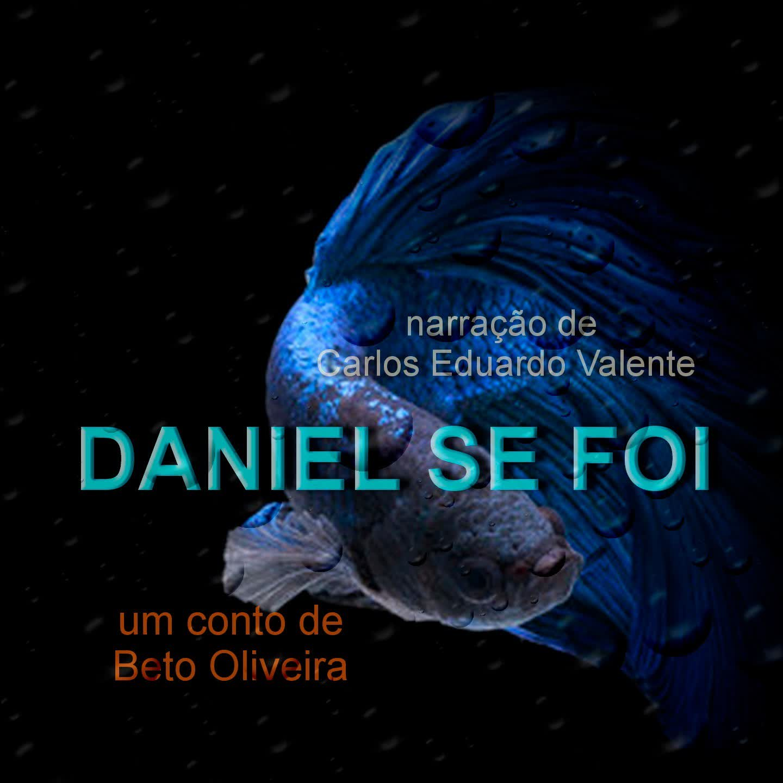 DANIEL SE FOI - de Beto Oliveira