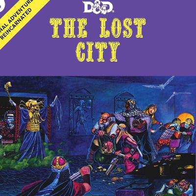 """Dungeons & Dragons """"Indiana Jane & the Lost City"""" - Episode 3"""