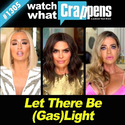 RHOBH: Let There Be (Gas)Light