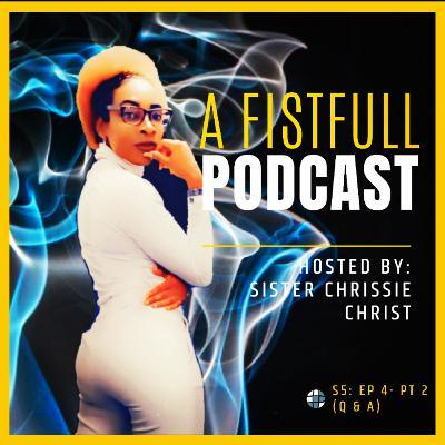 S5: EP 4- Q & A (PUSH Bonus)