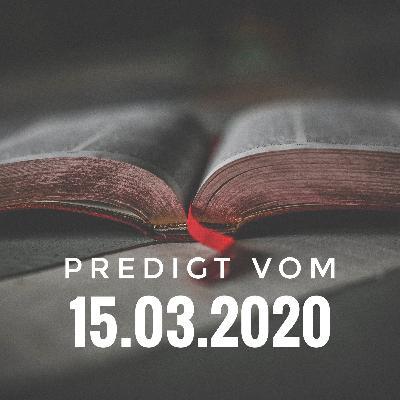PREDIGT - 15.03.2020