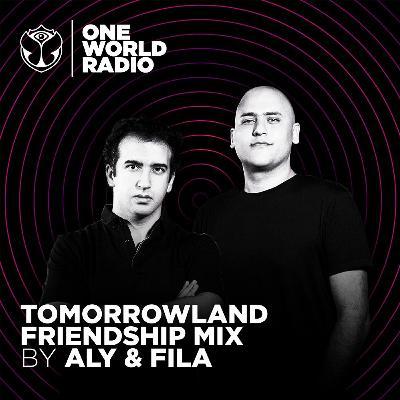 Tomorrowland Friendship Mix - Aly & Fila