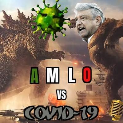 E1 T3 AMLO vs COVID #DistopicaTemporada