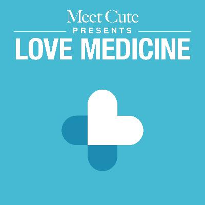 Love Medicine - Broken Bones (CH 1)