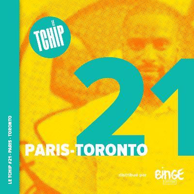 #21 - Paris-Toronto