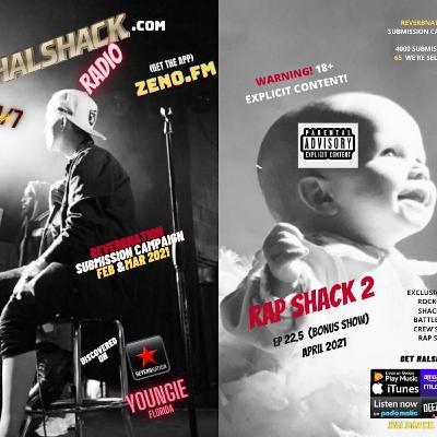 Episode 75: Halshack Ep 22.5 (Rap Shack 2) April 2021- Bonus show (*****WARNING!! EXPLICIT CONTENT*****)