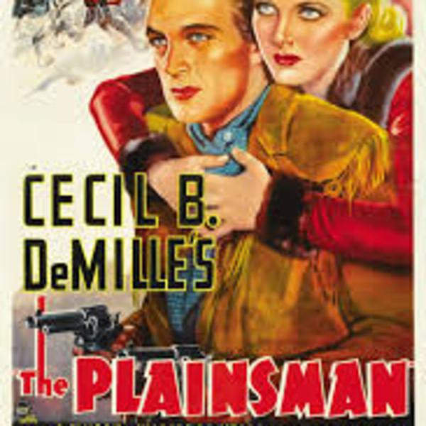 The Plainsman - Lux Radio Theater - Frederick March - Jean Arthur - Radio Dramas of Classic Films