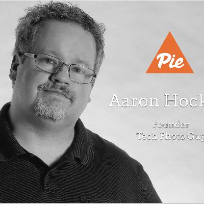 04 - PIEdcast - Aaron Hockley of Tech Photo Guy with photography tips and tricks