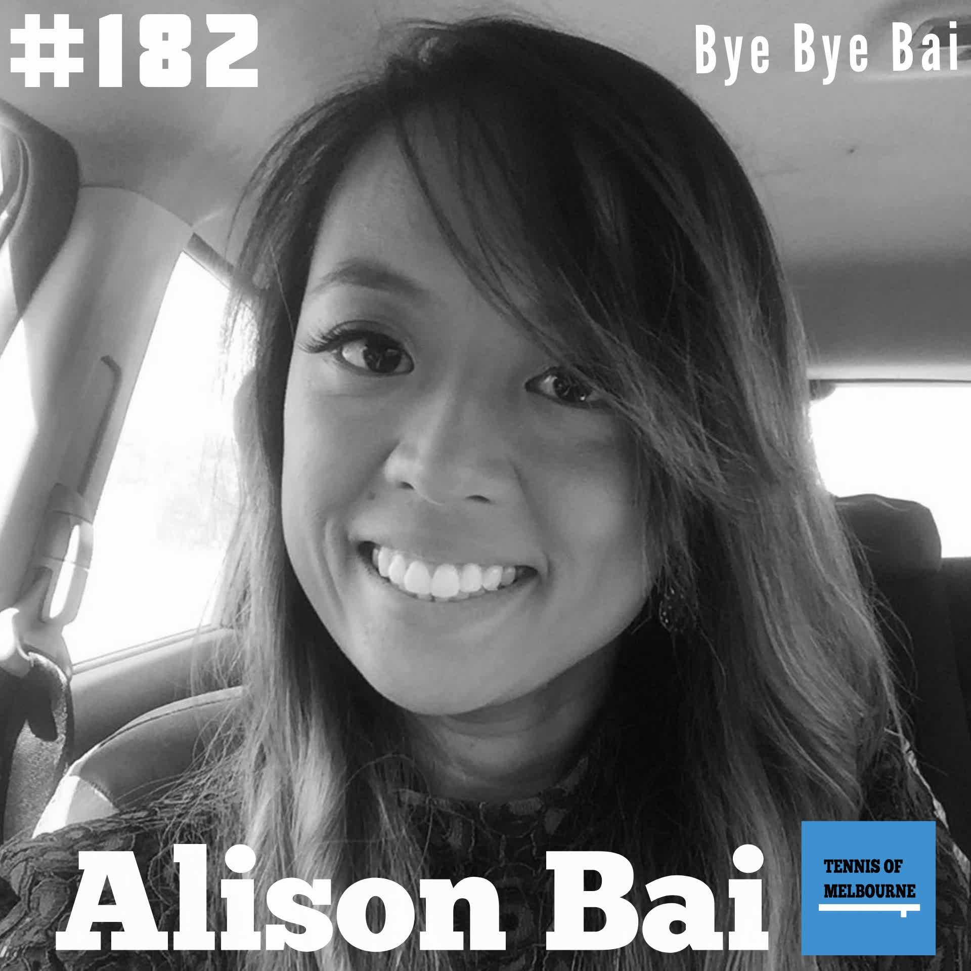 #182 Alison Bai | Bye Bye Bai