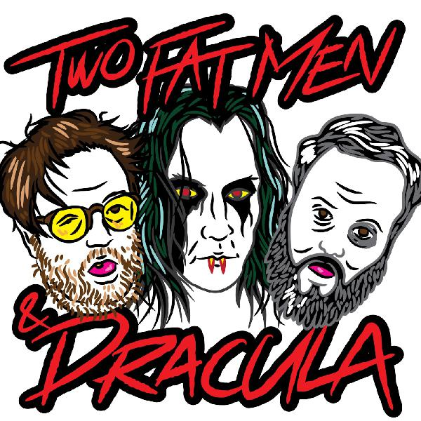 Two Fat Men And Dracula  Episode 2: Point Break