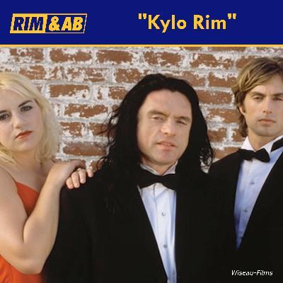 """Kylo Rim"" | Rimcast with Rim and AB"