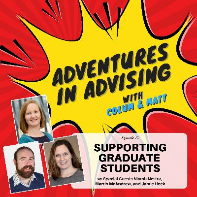 Supporting Graduate Students - Adventures in Advising