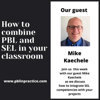 How to combine SEL and PBL in your classroom