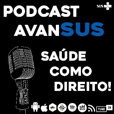 T02E01 - #Covid-19: Crise do SUS ou do Capital?