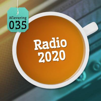 Aflevering 35: Radio 2020