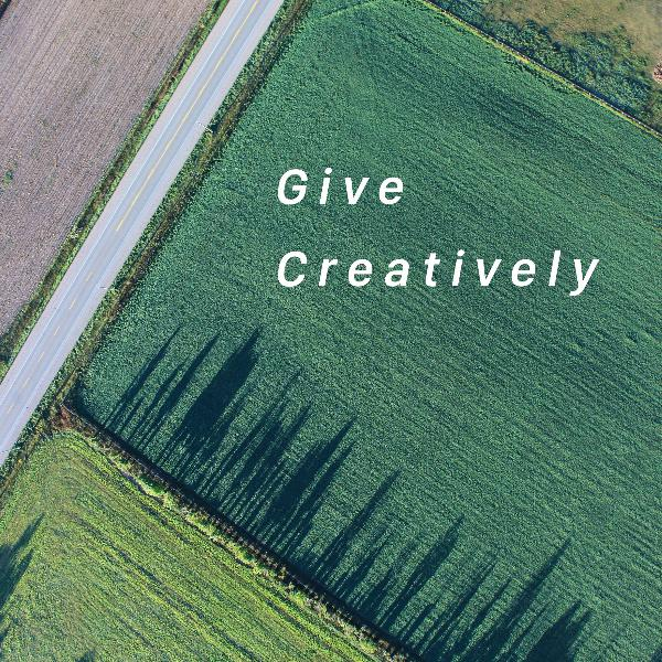 Give Creatively