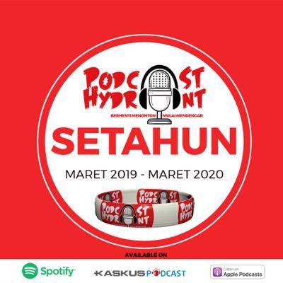 46. Setahun Podcast Hydrant, Udah Dapet Apa?