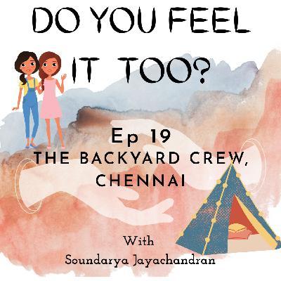 The Backyard Crew, Chennai