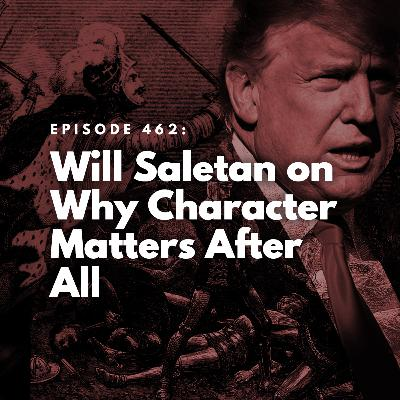 Will Saletan on Why Character Matters After All