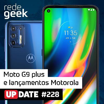 Update – Moto G9 plus e lançamentos Motorola