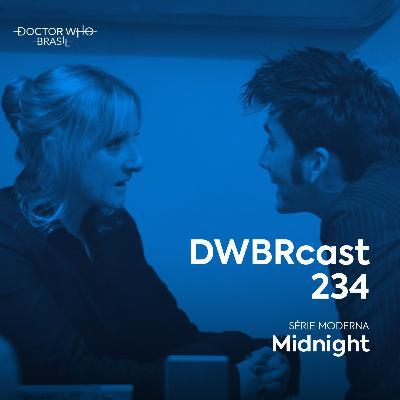 DWBRcast 234 - Midnight!