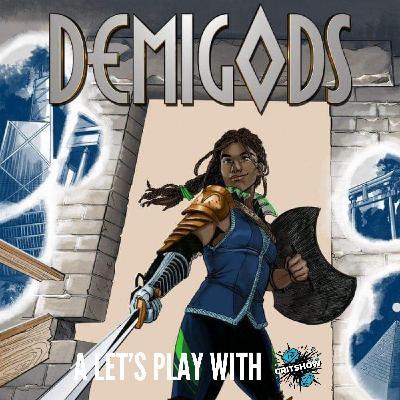 The Critshow: Demigods (Part 1)