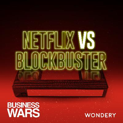 Netflix vs Blockbuster - Binge | 6