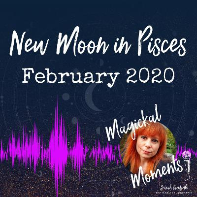 EP4 - The New Moon in Pisces - Intuitive Dreaming
