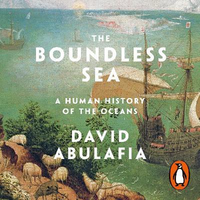 David Abulafia and the Boundless Sea