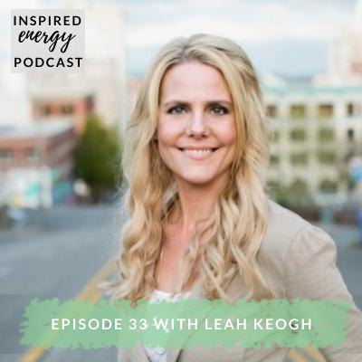 Episode 33 - Leah Keogh (Strengths-based Coach & Facilitator)