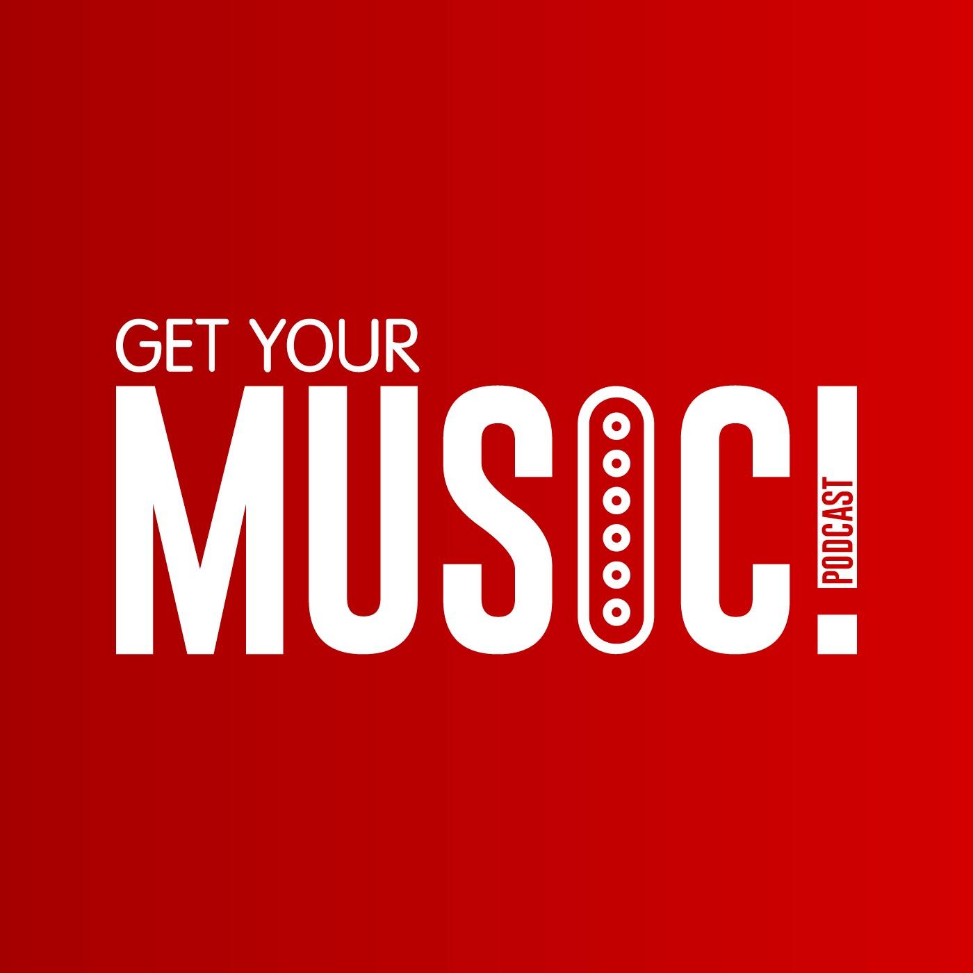 GET YOUR MUSIC! Podcast:Евгений Заруднев