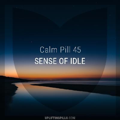 Sense of Idle