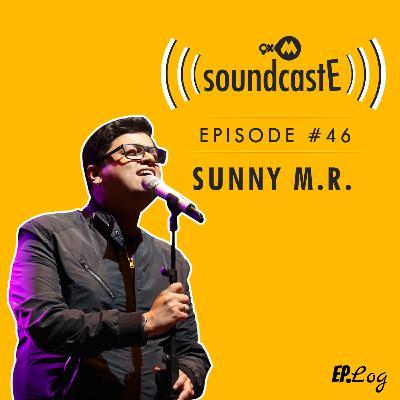 Ep.46: 9XM SoundcastE - Sunny M.R.