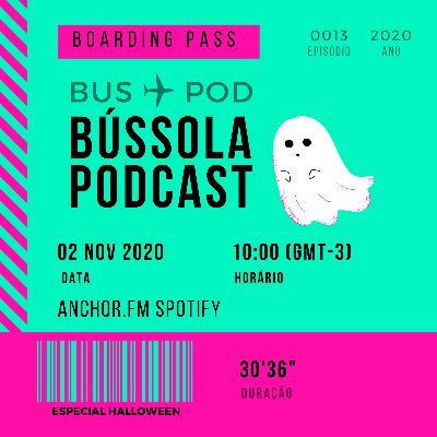 #EP.13: Especial Bússola - Destino Halloween