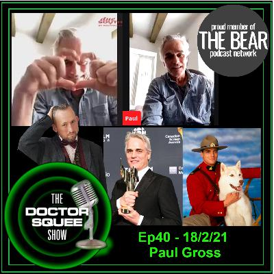 Ep40 - Paul Gross