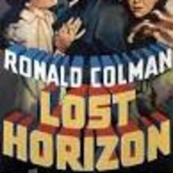 Lost Horizon - Frank Capra - Orson Welles - Campbell Playhouse Radio Drama of the Classic Film