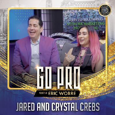 Jared & Crystal Crebs: Top Earners Interview