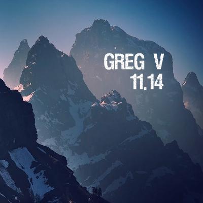 Greg V - 11.14