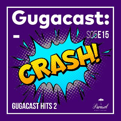 Gugacast Hits 2 - Gugacast - S05E15