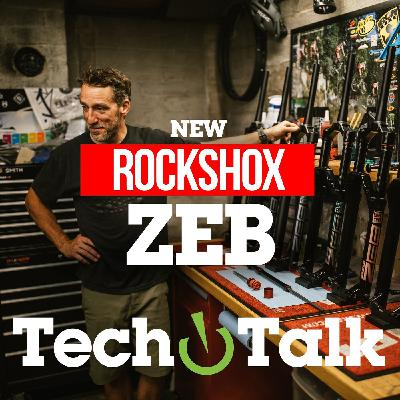 New RockShox ZEB Fork - MTB Tech Talk with Jon Cancellier