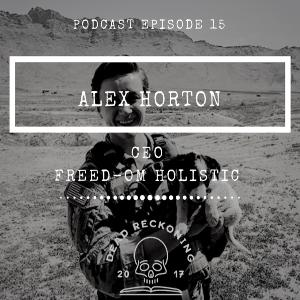 DRC15: Alex Horton [Freedom Holistic]