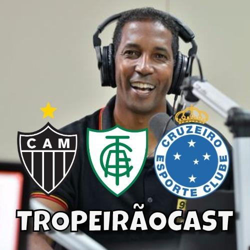 TROPEIRÃOCAST 006 - Uma semana de derrotas. Mas o que doeu mesmo foi perder o narrador Hércules Santos.
