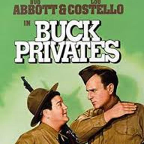 Buck Privates - Bud Abbott and Lou Costello - All-Star Radio Dramas of Classic Films!