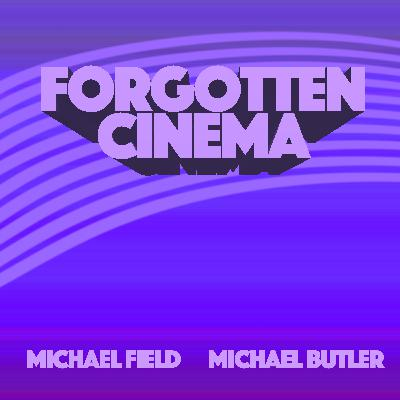 Forgotten Cinema - An Introduction