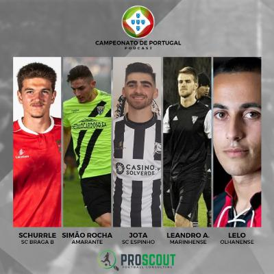 #2 Campeonato de Portugal   5 promessas a ter debaixo de olho